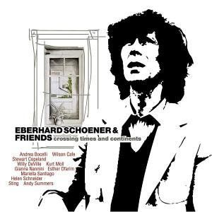Eberhard Schoener and Friends - Crossing Times and Continents - CD with Esther Ofarim